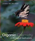 Organic Chemistry : With Biological Applications, McMurry, John E., 128584291X