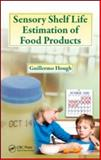 Sensory Shelf Life Estimation of Food Products, Hough, Guillermo, 142009291X