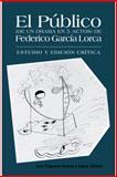 El Público de Federico García Lorca, Luis Trigueros-Ramos Y López, 1463352913