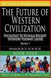 The Future of Western Civilization Series 1 Book 4, Nicholas Beecroft, 1494732912