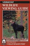The Vermont Wildlife Viewing Guide, Cindy Kilgore Brown, 1560442913