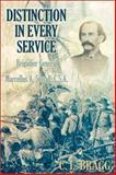 Distinction in Every Service, C. L. Bragg, 1572492910