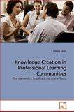 Knowledge Creation in Professional Learning Communities, Marian Lewis, 3639232917