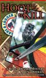 Hoot to Kill, Karen Dudley, 0888012918