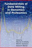 Fundamentals of Data Mining in Genomics and Proteomics, , 1441942912