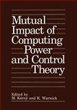 Mutual Impact of Computing Power and Control Theory, , 1461362911