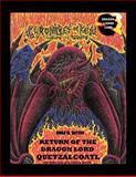 Return of the Dragon Lord Quetzalcoatl, Omar M. Sayyah, 1479732915