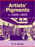 Artists' Pigments C. 1600-1835, Rosamond Harley, 1873132913