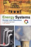 Energy Systems Design and Operations : A Unified Method, Tostevin, G. Mark, 007177291X