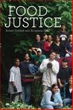 Food Justice, Gottlieb, Robert and Joshi, Anupama, 0262072912