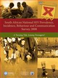 South African National HIV Prevalence, Incidence, Behaviour and Communication Survey 2008 : A Turning Tide among Teenagers?, Rehle, Thomas and Shisana, Olive, 0796922918