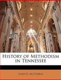 History of Methodism in Tennessee, John Berry McFerrin, 1142012913