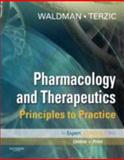 Pharmacology and Therapeutics : Principles to Practice, Waldman, Scott A. and Terzic, Andre, 1416032916