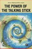 The Power of the Talking Stick
