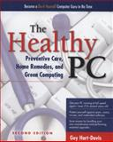 The Healthy PC, Carey Holzman and Guy Hart-Davis, 0071752919