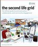 The Second Life Grid, Kimberly Rufer-Bach and Rufer-bach, 0470412917