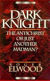 Dark Knight, Roger Elwood, 0884192911