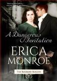 A Dangerous Invitation, Erica Monroe, 0990022919