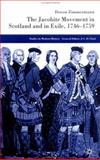 The Jacobite Movement in Scotland and in Exile, 1749-1759, Zimmermann, Doron, 1403912912