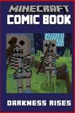 Minecraft Comic Book: Darkness Rises, Minecraft Comic Books, 1500312916