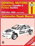 GM Chevrolet Cavalier and Pontiac Sunfire Automotive Repair Manual, Maddox, Robert and Stubblefield, Mike, 1563922916