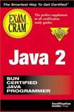Java 2 Exam Cram : Exam 310-025, Brogdon, Bill, 1576102912