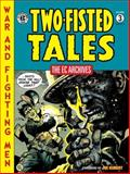 EC Archives: Two-Fisted Tales Volume 3, Various, 1616552913