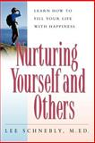 Nurturing Yourself and Others, Lee Schnebly, 1555612911