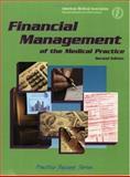 Financial Management of the Medical Practice, Reiboldt, J. Max, 1579472915