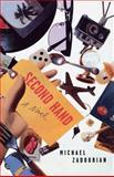 Second Hand, Michael Zadoorian, 0393342913