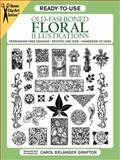 Ready-to-Use Old-Fashioned Floral Illustrations, , 048626291X