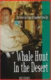 Whale Hunt in the Desert, Deke Castleman, 0929712919