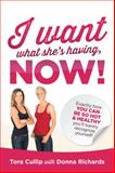 I Want What She's Having, Now!, Tora Cullip and Donna Richards, 1452572917