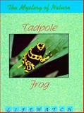 Tadpole to Frog, Oliver S. Owen, 1562392913