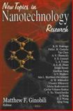 New Topics in Nanotechnology Research, Ginobili, Matthew F., 1600212913