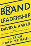 Brand Leadership, David A. Aaker and Erich Joachimsthaler, 1439172919