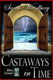 Castaways in Time, Sarah Woodbury, 1492162914