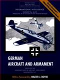German Aircraft and Armament : The U. S. Government's Official Identification Manual, Office of the Assistant Chief of Air Intelligence Staff, 1574882910
