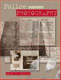 Police Photography, Miller, Larry S., 1593452918