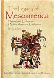 The Legacy of Mesoamerica : History and Culture of a Native American Civilization, Carmack, Robert M. and Gossen, Gary H., 0130492922