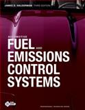 Automotive Fuel and Emissions Control Systems, Halderman, James D. and Linder, James, 0132542927