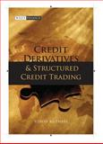 Credit Derivatives and Structured Credit Trading, Kothari, Vinod, 0470822929