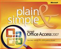 Microsoft Office Access 2007 Plain and Simple, Curtis Frye D., 0735622922