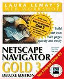 Laura Lemay's Web Workshop : Netscape Navigator Gold 3, Snell, Ned, 1575212927