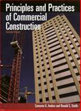 Principles and Practices of Commercial Construction, Andres, Cameron K. and Smith, Ronald C., 0130482927