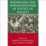 Reforming the Administration of Justice in Mexico, , 0268022925