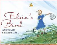 Elsie's Bird, Jane Yolen, 0399252924