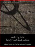 Ordering Lives : Family, Work and Welfare, Fergusson, R. M., 0415222923