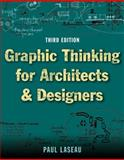 Graphic Thinking for Architects and Designers, Laseau, Paul, 0471352926