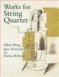 Works for String Quartet, Anton Webern and Alban Berg, 0486442926